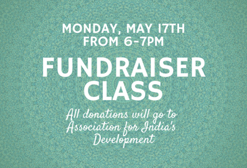 Fundraiser Class to benefit the Association for India's Development